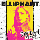 Step Down (Remixes) de Elliphant