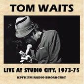 Live at Studio City, 1973-75 (FM Radio Broadcast) de Tom Waits