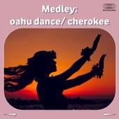 Medley: Oahu Dance / Cherokee by Gene Krupa