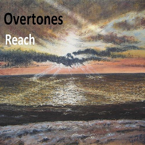 Reach by The Overtones