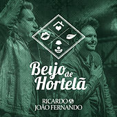 Beijo de Hortelã de Ricardo & João Fernando