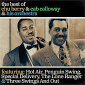 The Best of Chu Berry & Cab Callowy & His Orchestra von Chu Berry