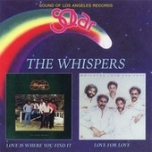 Love Is Where You Find It / Love For Love de The Whispers