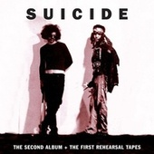 The Second Album + The First Rehearsal Tapes von Suicide