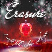 I Could Fall In Love With You (James Aparicio Mix) de Erasure