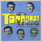 The Tornados Play Telstar And Other Great Hits by The Tornados