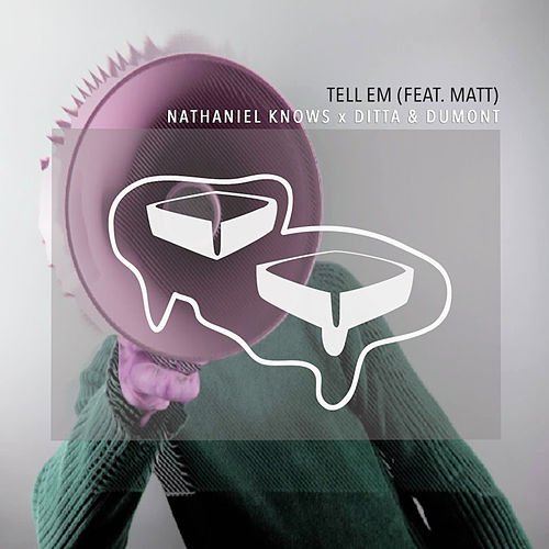 Tell Em by Ditta