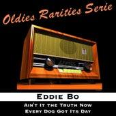 Ain't It the Truth by Eddie Bo
