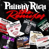 The Remixes by Philthy Rich