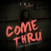 Come Thru de El Tri
