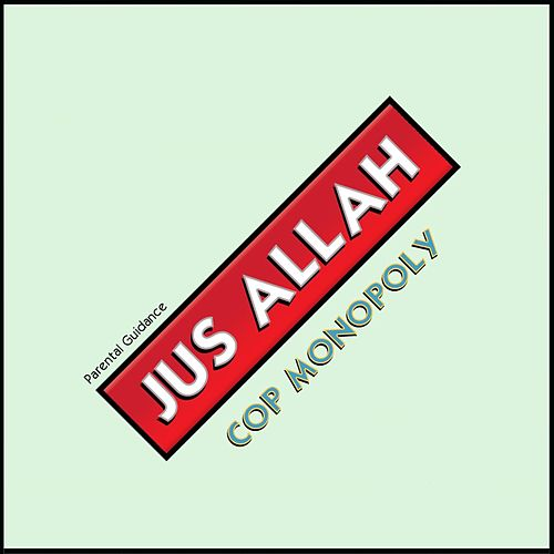 Cop Monopoly by Jus Allah