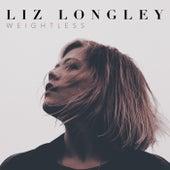 Weightless by Liz Longley