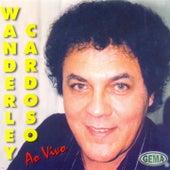 Wanderley Cardoso Ao Vivo de Wanderley Cardoso