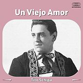 Un Viejo Amor de Tito Schipa