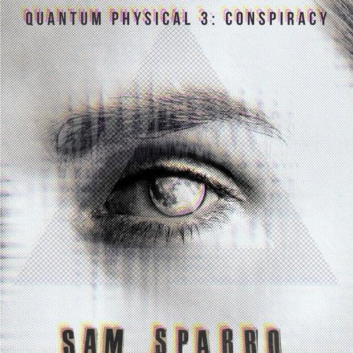 Quantum Physical 3 by Sam Sparro