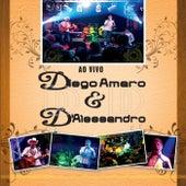 Diego Amaro & D'alessandro ao Vivo de Diego Amaro