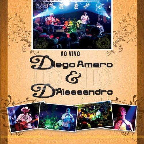 Diego Amaro & D'alessandro ao Vivo de Diego Amaro & D'Alessandro