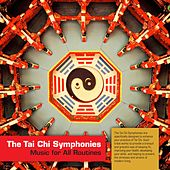 The Tai Chi Symphonies (Music for All Routines) by Naylor