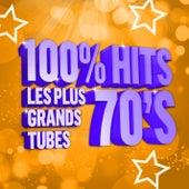 100% Hits les plus grands Tubes 70's de Various Artists