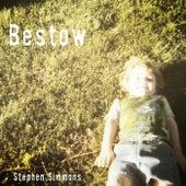 Bestow by Stephen Simmons