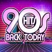 90's Hits Back Today by Various Artists