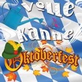 Volle Kanne Oktoberfest von Various Artists
