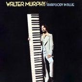 Rhapsody in Blue by Walter Murphy