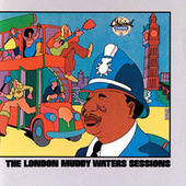 The London Muddy Waters Sessions de Muddy Waters