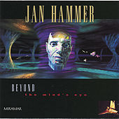 Beyond The Mind's Eye de Jan Hammer