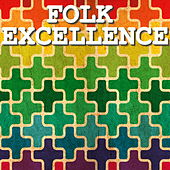 Folk Excellence de Various Artists
