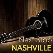Next Stop Nashville by Various Artists