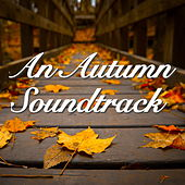 An Autumn Soundtrack by Various Artists