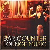Bar Counter Lounge Music (Relaxed Hits Played on the Piano) de Various Artists
