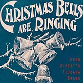 Christmas Bells Are Ringing by Herb Alpert