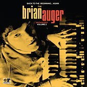 Back to the Beginning ...Again: The Brian Auger Anthology, Vol. 2 von Brian Auger
