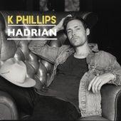 Hadrian (feat. Adam Duritz) by K Phillips