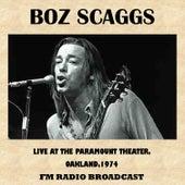 Live at the Paramount Theater, Oakland, 1974 (FM Radio Broadcast) de Boz Scaggs
