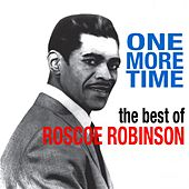 One More Time by Roscoe Robinson