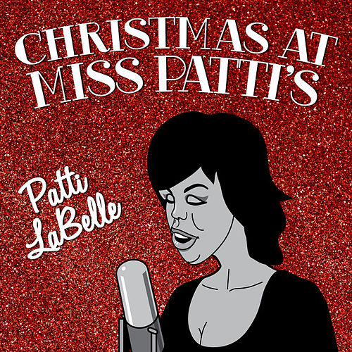 Christmas at Miss Patti's by Patti LaBelle