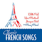 Classic French Songs by Various Artists