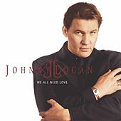 We all need Love by Johnny Logan