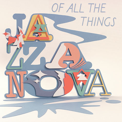 Of All The Things by Jazzanova