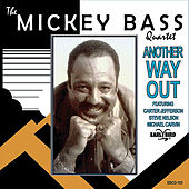 Another Way Out de Mickey Bass