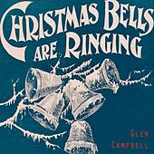Christmas Bells Are Ringing de Glen Campbell