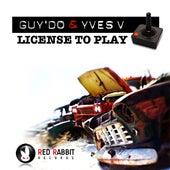 License to play von Yves V