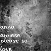 Please so Love di Anna Annese