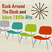 Rock Around The Clock and More 1950s Hits by Various Artists