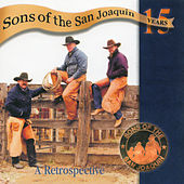 A 15 Year Retrospective by Sons of the San Joaquin