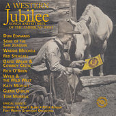 A Western Jubilee -- Songs and Stories of the American West by Various Artists