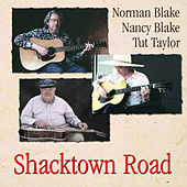 Shacktown Road by Norman Blake
